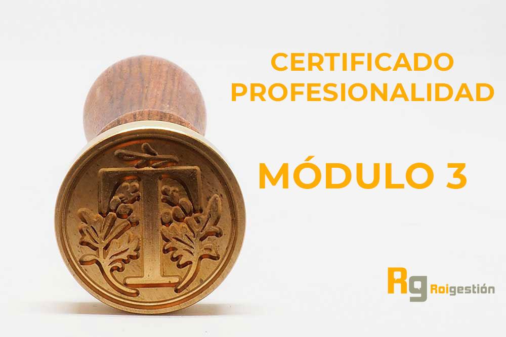 certifcado-profesionalidad-modulo3-roigestio